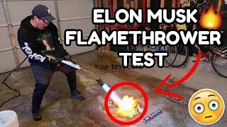 TESTING ELON MUSK FLAMETHROWER!!!!! DIY How To Make Flamethrower (GADGETS PUT TO THE TEST)
