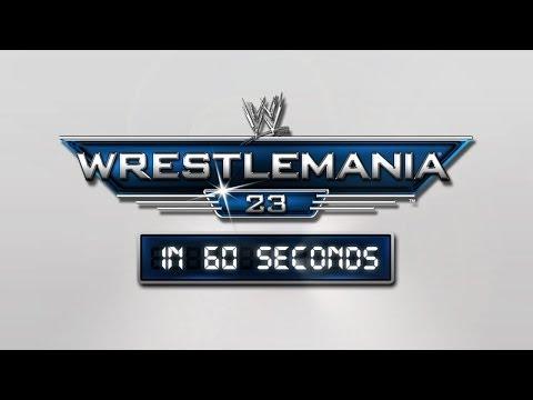 WrestleMania in 60 Seconds: WrestleMania 23