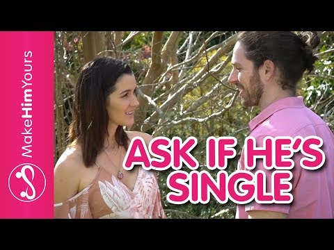 How Do I Know If A Guy Is Single – 5 Smooth Ways To Ask Him If He's Single