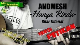 [8.99 MB] (Gitar Tutorial) ANDMESH - Hanya Rindu (Versi Petikan) |Mudah & Cepat dimengerti untuk pemula