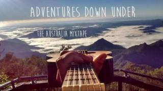 Mike Rauss - Adventures Down Under (Mixtape)