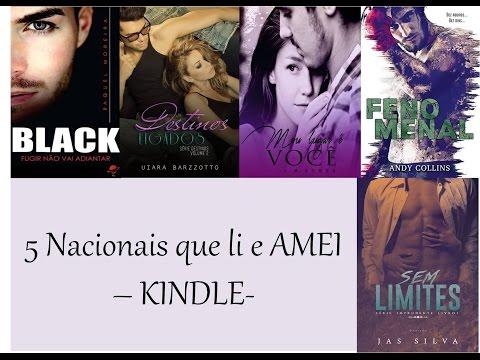 [YOUTUBE] 5 Nacionais Que Li E Amei - Kindle - Parte I 2016 |ATITUDE LITERÁRIA|