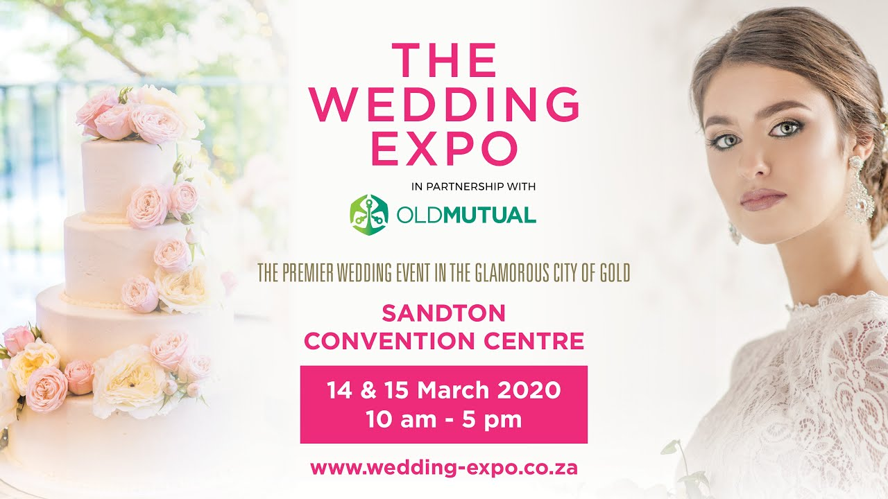 The Wedding Expo Sandton Convention Centre March 2020 Youtube