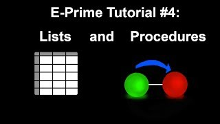 E-Prime-Tutorial #4: Listen, Prozeduren und Attributen