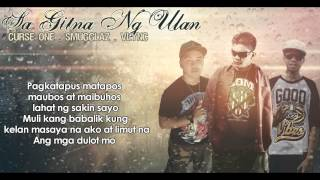 Repeat youtube video Sa Gitna Ng Ulan   Curse One, Smugglaz, Vlync (Clear Version)