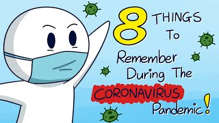 8 Things to Remember During the Coronavirus Pandemic