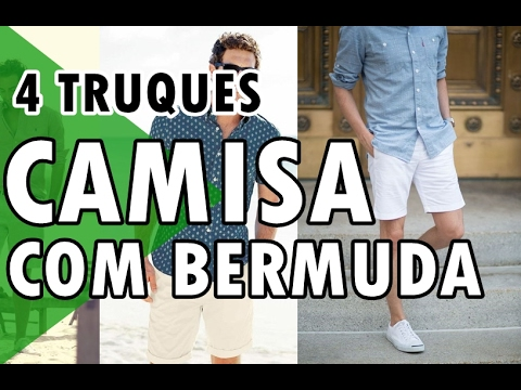 🔴 COMO COMBINAR BERMUDA COM CAMISA | DICAS DE ESTILO