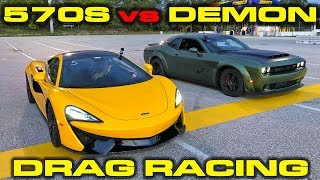 840HP Dodge Demon vs 562HP McLaren 570S Drag Racing 1/4 Mile