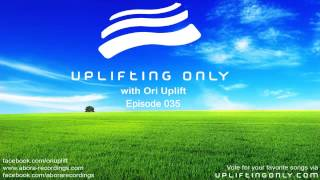 Uplifting Only with Ori Uplift: Episode 035, incl. Timed Tracklist (Radio Podcast, Oct 9, 2013)