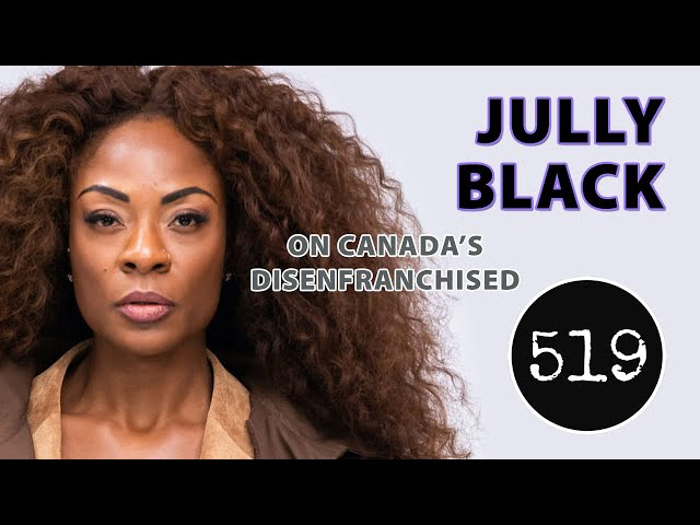 Jully Black Opens Up About Canada's Disenfranchised