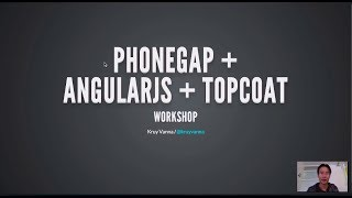 Creating PhoneGap Apps with AngularJS & Topcoat