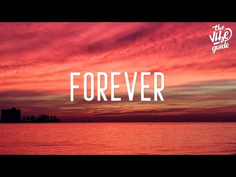 Justin Bieber - Forever (Lyrics) Ft. Post Malone & Clever