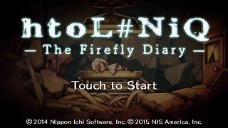 htoL#NiQ: The Firefly Diary - 45 Minute Playthrough [PS Vita]