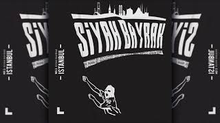 No.1 - İstanbul (Official Audio) #SiyahBayrak
