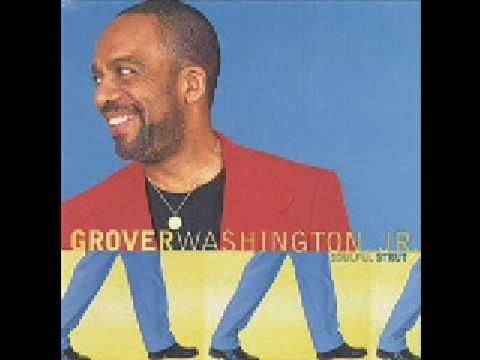 Grover Washington Jr - Soulful Strut