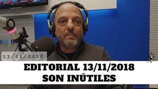 Baby Etchecopar - Editorial 13/11/2018 Son Inútiles