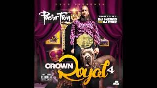 Pastor Troy - Vice Versa 2014 (Crown Royal 4)