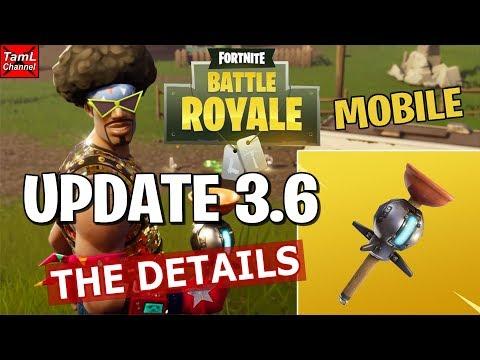 Fortnite Mobile: UPDATE 3.6 DETAILS!