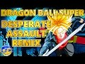 Download DRAGON BALL SUPER – Desperate Assault [Styzmask Remix] MP3 song and Music Video