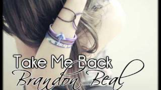 Watch Brandon Beal Take Me Back video