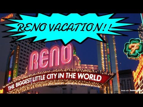 Grand Sierra Resort and Circus Circus Reno, Nevada Vacation!! 2018 ♡
