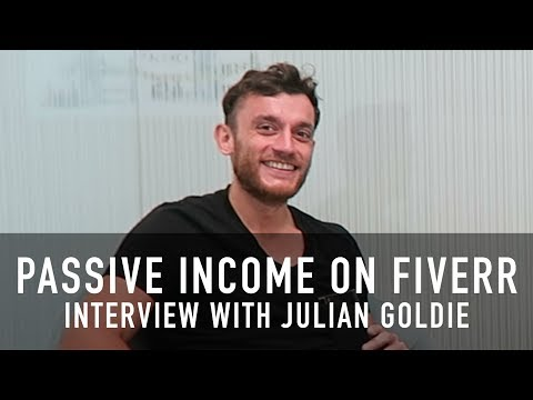 Julian Goldie on Making Passive Income with Fiverr + Medellin for Digital Nomads