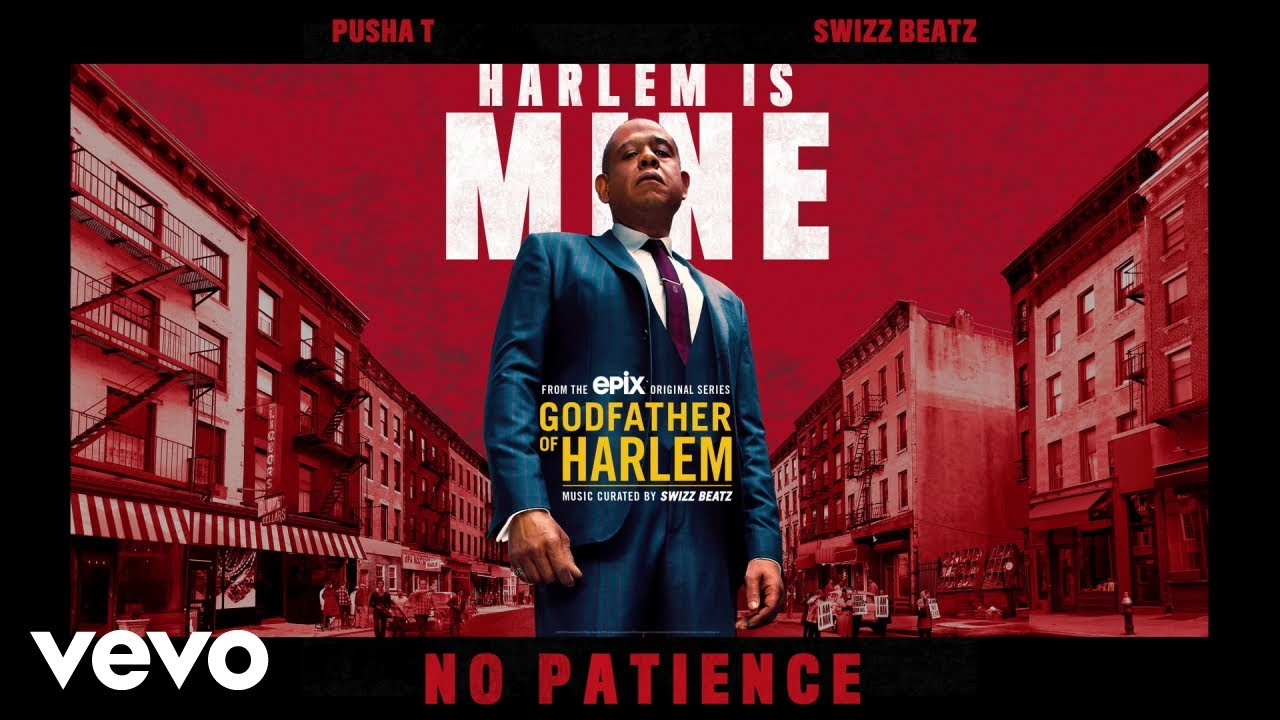 Godfather of Harlem - No Patience (Audio) ft. Pusha T, Swizz Beatz