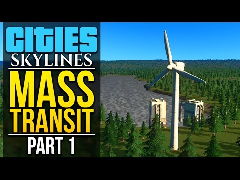 Cities Skylines: Mass Transit | PART 1 | SEVEN LAKES