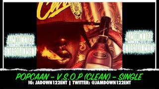 Popcaan - V.S.O.P (Clean) - Single [Jam2 Productions] - 2014