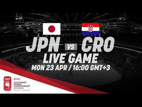 Japan - Croatia | Live | 2018 IIHF Ice Hockey World Championship Division I Group B