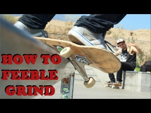 How to feeble grind - Trick tip