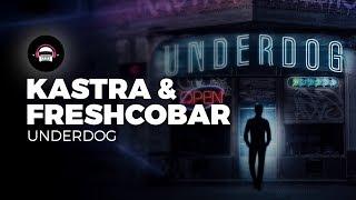 Kastra & Freshcobar - Underdog | Ninety9Lives Release