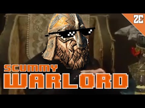 The SCUMMY Life of WARLORD | For Honor