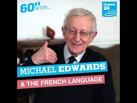 60 seconds with: Sir Michael Edwards and the French Language