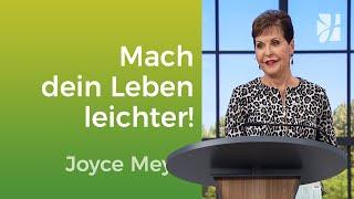 Mach dir dein Leben leichter! – Joyce Meyer – Mit Jesus den Alltag meistern
