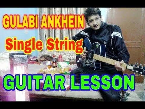 Guitar gulabi aankhen guitar tabs : Gulabi Ankhen Single String Guitar Tabs Lesson BEGINNERS - YouTube