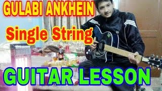 Gulabi ankhen On single string on guitar explaination