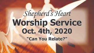 """Sunday Morning Worship 10/4/20 