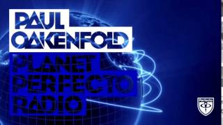 Paul Oakenfold - Planet Perfecto: #213
