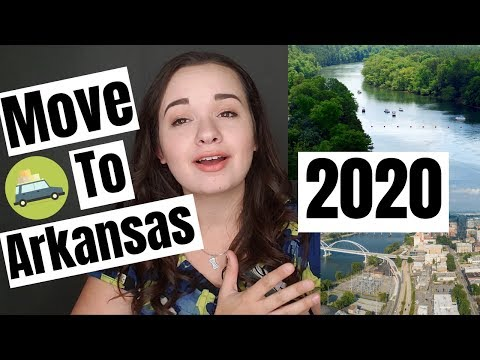 Moving to Arkansas in 2020? Here's What You Need To Know!