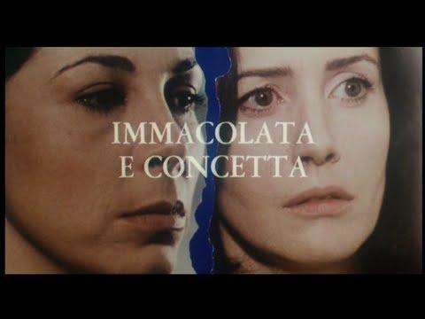 Immacolata e Concetta - Trailer