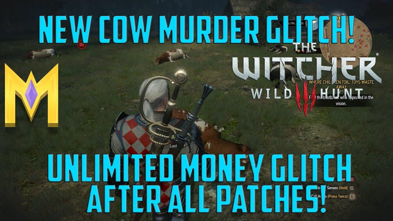 Witcher 3 NEW Cow Money Glitch AFTER 1 22/1 23 Patch - Witcher 3 Money  Glitch