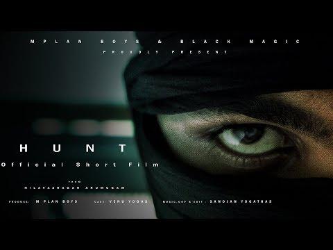 H U N T  Official Short Film [TAMIL] | Venu Yogas | Nilavazhagan Arumugam | Sanojan Yogathas