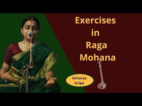 Exercises in Mohana raga