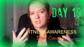 Day 19 - FITNESS AWARENESS