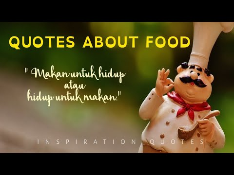 Petikan Kata-kata Tentang Makanan | Food Lovers Quotes