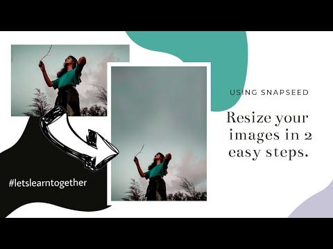 Resize images on your phone easily! | FOR FREE!! | Snapseed tutorial | NehaSnap