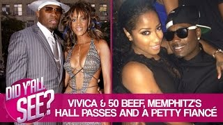 Vivica Fox Calls 50 Cent Gay & Toya Gave Memphitz 8 Passes To Cheat | Did Y