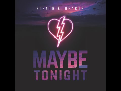 Maybe Tonight Lyric Video