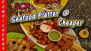 Trying Fresh Seafood Platter #Cheapest 🤑💰 #Pondicherry #EcrFoods